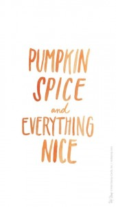 herfst wallpaper voor je mobiel - pumpkin spice and everything nice